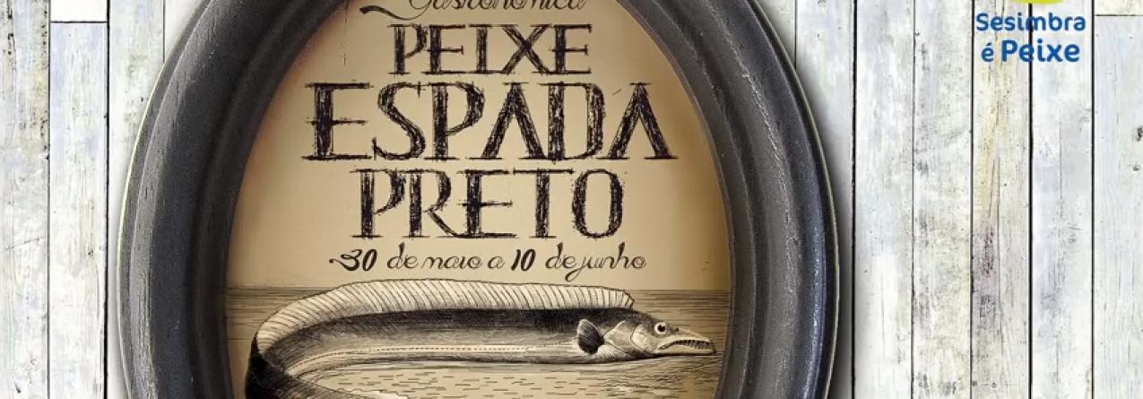 Sesimbra // Semana Gastronómica do Peixe-espada Preto
