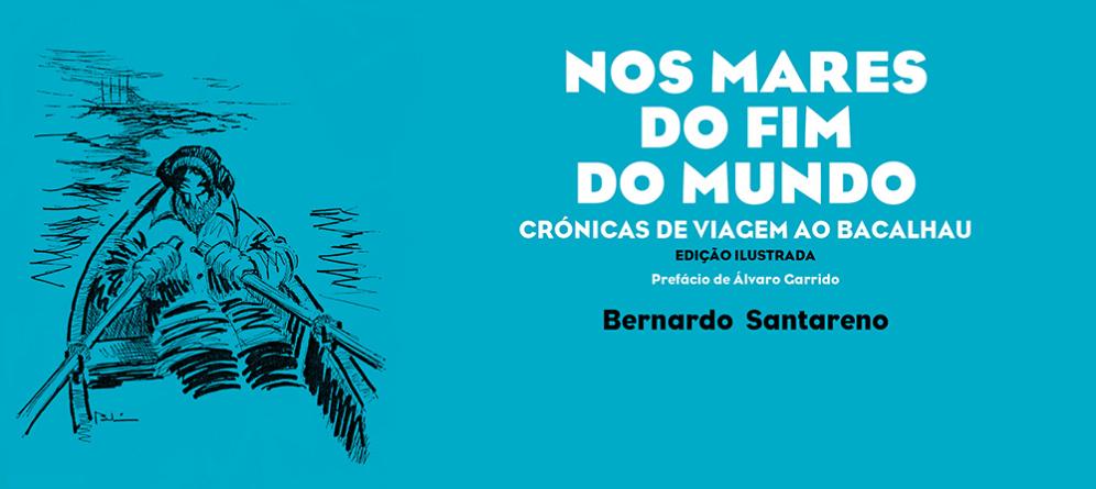 """""""Nos Mares do Fim do Mundo"""", de Bernardo Santareno"""
