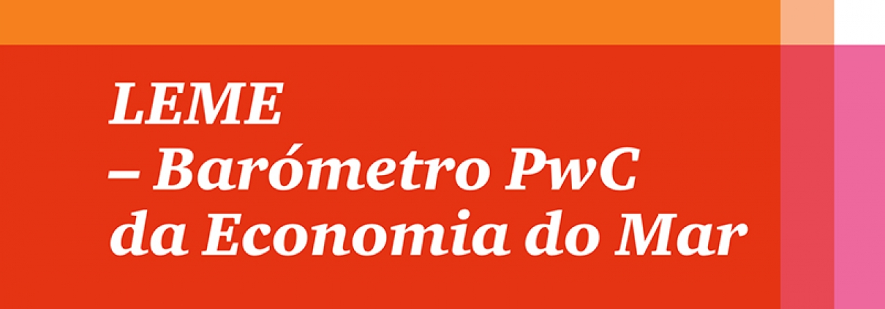 Apresentação do Leme – Barómetro PWC da economia do mar