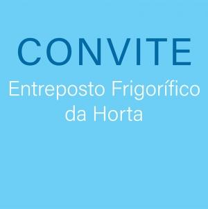 Convite // Apresentação do projeto de requalificação do Entreposto Frigorífico da Horta