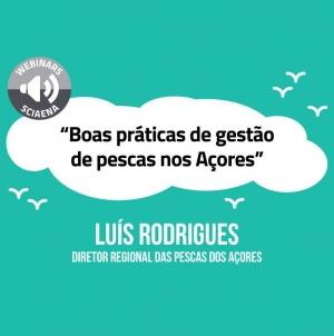 """Luís Rodrigues """"Boas práticas de gestão de pescas nos Açores"""""""